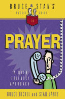 Bruce & Stan's Pocket Guide to Prayer