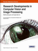 Research Developments in Computer Vision and Image Processing