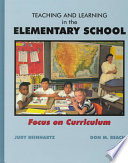 Teaching and Learning in the Elementary School