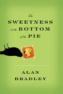 The Sweetness at the Bottom of the Pie Book