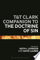 T T Clark Companion To The Doctrine Of Sin