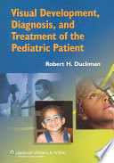 Visual Development  Diagnosis  and Treatment of the Pediatric Patient