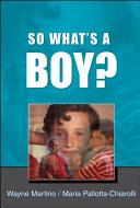 So What's a Boy?