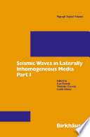 Seismic Waves in Laterally Inhomogeneous Media Book