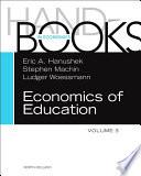 """Handbook of the Economics of Education"" by Eric A Hanushek, Stephen J. Machin, Ludger Woessmann"
