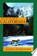 """A Natural History of California"" by Allan A. Schoenherr"