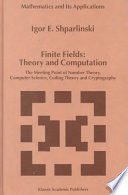 Finite Fields: Theory and Computation