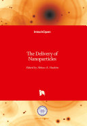 The Delivery of Nanoparticles