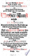 Johann Bernhard Horns Chym. & Metall. Cult. Synopsis Metallurgica oder Kurtze, jedoch deutliche Anleitung zu der höchst nütz- und ergätzlichen Edlen Probier-Kunst ; verfasset in XV. Tabellen