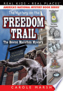 The Mystery on the Freedom Trail Book Online