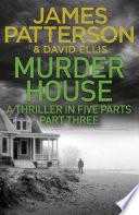 Murder House  Part Three
