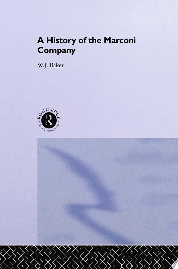 A History of the Marconi Company 18