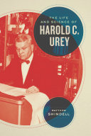 The Life and Science of Harold C  Urey