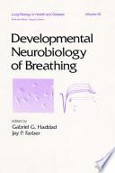 Developmental Neurobiology Of Breathing