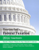 Prentice Hall s Federal Taxation 2014 Comprehensive