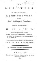 The Beauties of the Most Reverend Dr  John Tillotson