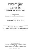 Gates of Understanding  A companion volume to Shaarei tefillah  Gates of prayer