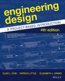 Engineering Design: A Project-Based Introduction, 4th Edition