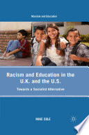 Racism and Education in the U K  and the U S