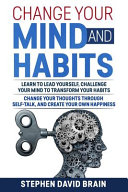 Change Your Mind And Habits Book