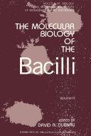 Pdf The Molecular Biology of the Bacilli
