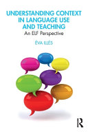 Understanding Context in Language Use and Teaching