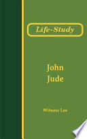Life Study Of The Epistles Of John And Jude