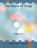 The Middle of Things Book Online