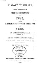 Pdf History of Europe from the Commencement of the French Revolution in 1789, to the Restoration of the Bourbons in 1815
