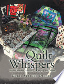 Quilt Whispers