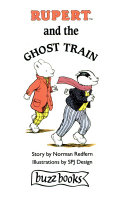 Rupert And The Ghost Train