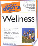The Complete Idiot's Guide to Wellness