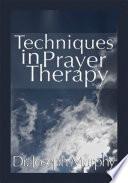 Techniques In Prayer Therapy Book PDF