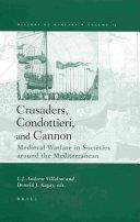 Crusaders  Condottieri  and Cannon
