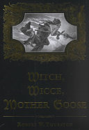 Witch  Wicce  Mother Goose