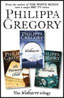 The Complete Wideacre Trilogy Wideacre The Favoured Child Meridon Book PDF