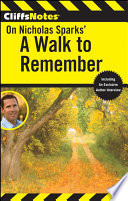 Cliffsnotes On Sparks A Walk To Remember Book