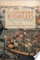 Gunpowder & Galleys