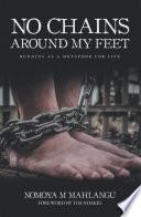 No Chains Around My Feet Book