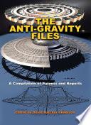 The Anti Gravity Files