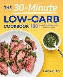 30 Minute Low Carb Cookbook Book