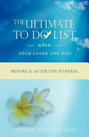 The Ultimate to Do List When Your Loved One Dies
