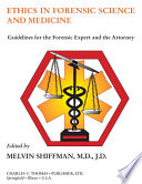 ETHICS IN FORENSIC SCIENCE AND MEDICINE
