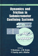 Dynamics and Friction in Submicrometer Confining Systems
