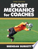 """Sport Mechanics for Coaches"" by Brendan Burkett"