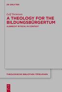 A Theology for the Bildungsbürgertum Pdf/ePub eBook