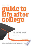 Gradspot com s Guide to Life After College