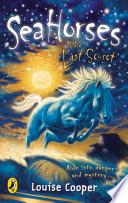 Sea Horses The Last Secret