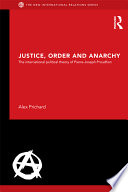 Justice  Order and Anarchy