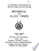An Annotated Bibliography of Books   Pamphlets on Certain Mechanical and Allied Trades Book